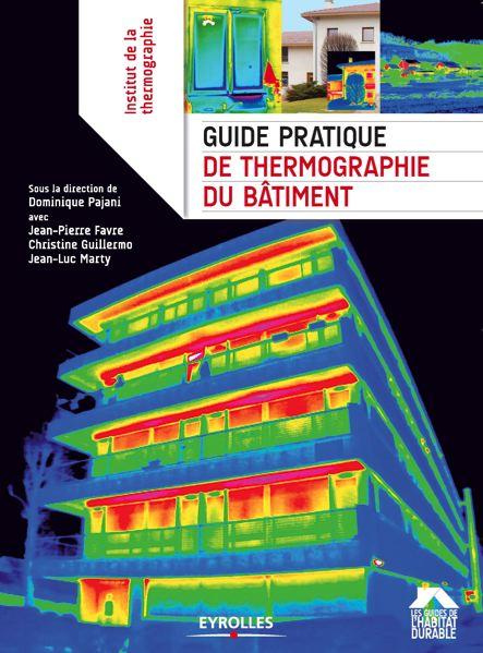 Guide pratique de thermographie du bâtiment
