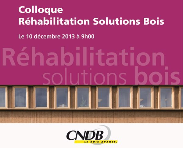 Colloque réhabilitation Solutions bois